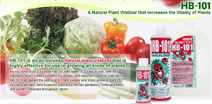 Plant Vitalizer (HB-101) HB-101 is a natural plant vitalizer effective for growing various kinds of plants and is made from essences of such long-lived trees as cedars, Japanese cypress, and pines as well as from plantains (a well-known medical herb). Safe and harmless, HB-101 is perfect for organic and reduced-chemical cultivation